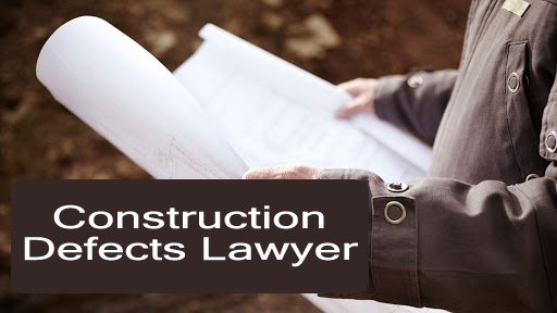 Construction Defects Lawyer